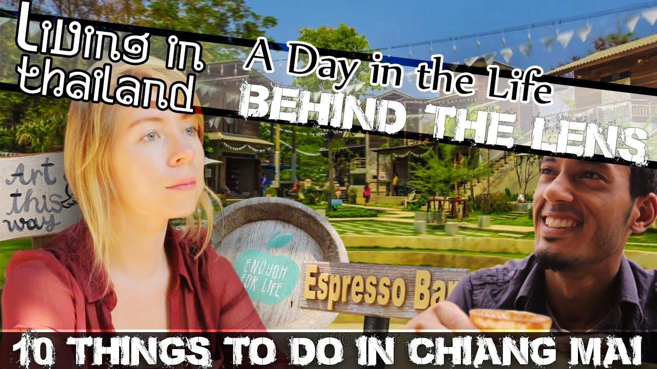 10 Things To Do In Chiang Mai VIDEO