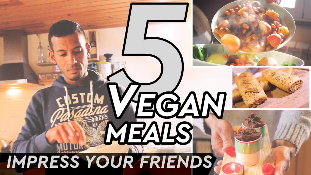 5 EASY VEGAN MEALS TO IMPRESS YOUR VEGAN FRIENDS
