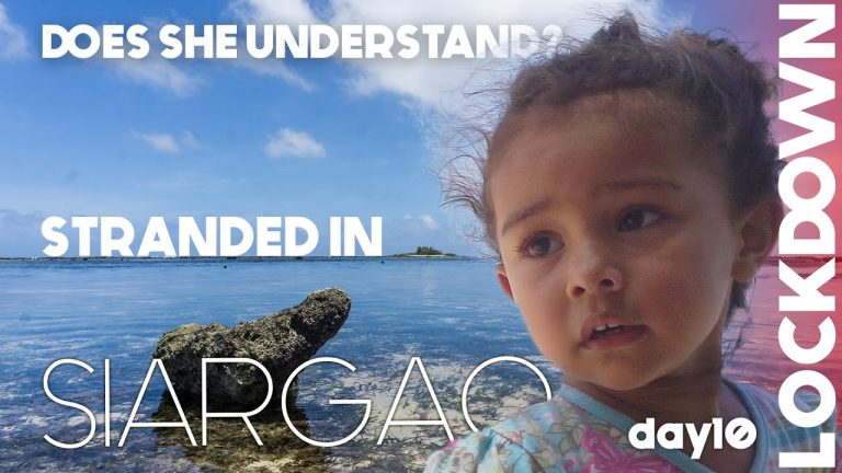Foreigners STRANDED In SIARGAO – Explaining To A 3 Year Old