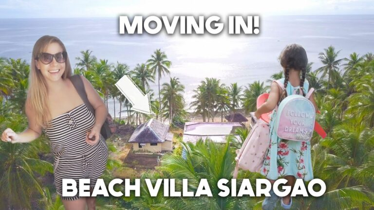 Read more about the article Moving House! First Day In New Home BEACH VILLA In SIARGAO